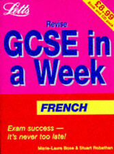 Revise GCSE in a Week French, Stuart Robathan, Marie-Laurie Bose
