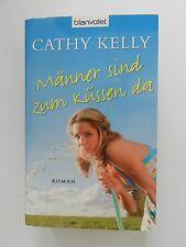Cathy Kelly Männer sind zum Küssen da Roman Blanvalet Verlag