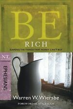 Be Rich (Ephesians): Gaining the Things That Money Can't Buy (The BE Series Com