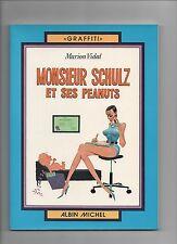 Monsieur SCHULZ et ses Peanuts. Albin Michel 1976. Neuf