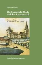 HERMANN SCHAUB - DIE HERRSCHAFT RHEDA UND IHRE RESIDENZSTADT