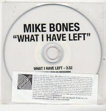 (ET685) Mike Bones, What I Have Left - 2009 DJ CD