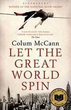 Let the Great World Spin, Colum McCann, Excellent