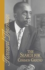 The Search for Common Ground (A Howard Thurman book), Thurman, Howard, Good Book