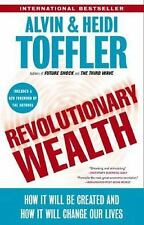 Revolutionary Wealth : How It Will Be Created and How It Will Change Our...