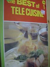 The Best Of Tele Cuisine Book #1 (Weeks 1-13) With Chef Pol Martin