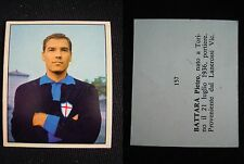 ***CALCIATORI IMPERIA 1968/69*** BATTARA (SAMPDORIA) N.157