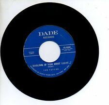 TED TAYLOR 45 RPM RareSoul  I LOST THE BEST THING I EVER HAD / DARLING IF YOU...