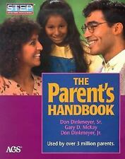 The Parent's Handbook: Systematic Training for Effective Parenting Step: System