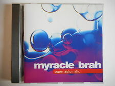 MYRACLE BRAH : SUPER AUTOMATIC [ CD ALBUM ] - PORT GRATUIT