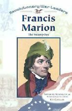 Francis Marion (Revolutionary War Leaders)