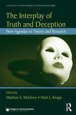 The Interplay of Truth and Deception: New Agendas in Theory and Research (New A