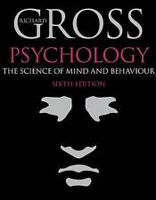 Psychology: The Science of Mind and Behaviour by Richard Gross (Paperback, 2010)