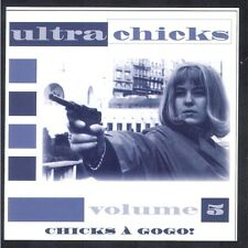 RARE CD RARE CD ULTRA CHICKS Volume 5 CHICKS A GOGO DELPHINE JOCY MARY CHRISTINE