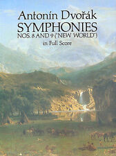 Dvorak Symphonies Nos. 8 and 9 New World In Full Score Classical Music Book Work