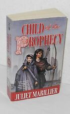 Juliet Marillier - Child of the Prophecy