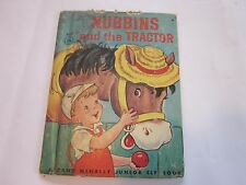 1951 Nubbins and the Tractor by Freda Sinnickson Rand McNally Junior Elf Book