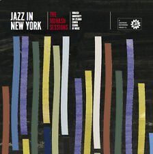 Jazz In New York The Monash Sessions (Jazzhead)