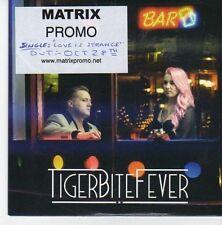 (EB253) Tiger Bite Fever, Love Is Strange - 2013 DJ CD