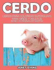 Cerdo : Libros para Colorear Superguays para Ninos y Adultos (Bono: 20...