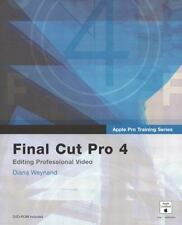 Apple Pro Training Series: Final Cut Pro 4 by Weynand, Diana