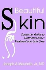 Beautiful Skin : Consumer Guide to Cosmetic Botox? Treatment and Skin Care by...