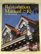 Restoration Manual No. 10 : Old-House Journal, 1985 Yearbook by Old-House Journa