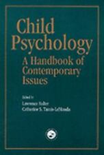 Child Psychology: A Handbook of Contemporary Issues-ExLibrary