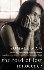The Road of Lost Innocence by Somaly Mam (Paperback, 2008)