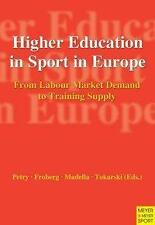 Petry-Higher Education In Sport In Europe  BOOK NEU