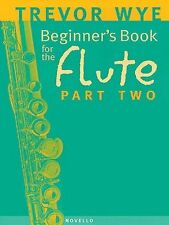 Beginner's Book for the Flute - Part Two by Wye, Trevor