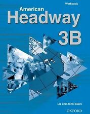 NEW - American Headway 3,  Workbook B by Soars, John; Soars, Liz