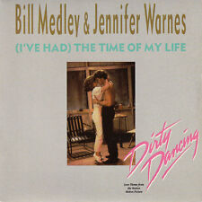 Bill Medley & Jennifer Warnes 7'' (I've Had) The Time Of My Life - Europe