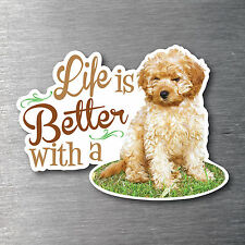 Lifes better with a Cavoodle sticker 7 year water & fade proof puppy breed dog