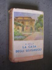 BIBLIOTECA DELLE SIGNORINE - M. DELLY - LA CASA DEGLI USIGNUOLI - 1941 - SALANI