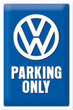 VW Parking only Blechschild 20x30 cm im Kleinformat Volkswagen Bus Bulli Sign