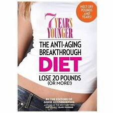 SEVEN 7 YEARS YOUNGER Anti-Aging Breakthrough Diet Lose 20 pounds NEW book Dr Oz