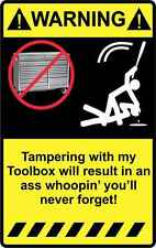"""4"""" Warning Tampering with Toolbox Sticker Decal Funny Truck Car Tools Tool Box"""