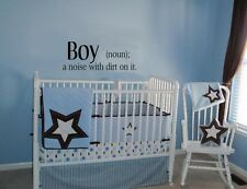 BOY A NOISE WITH DIRT ON IT WALL DECAL QUOTE WORDS LETTERING BABY NURSERY