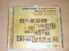 CD / ANDRE RIOTTE / LE PASSE SIMPLE, OEUVRES DE JEUNESSE / NEUF SOUS CELLO