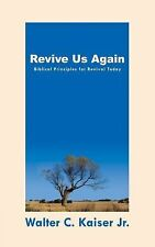 Walter C Kaiser - Revive Us Again (2001) - Used - Trade Paper (Paperback)