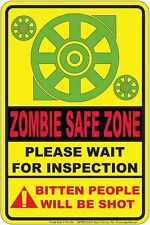 Walking Dead sign -Zombie SAFE ZONE for fan of Night of the Living Dead