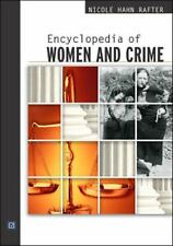 Encyclopedia of Women and Crime (2003, Paperback)