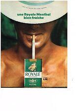 PUBLICITE  1969   ROYALE cigarette menthol bien fraiche