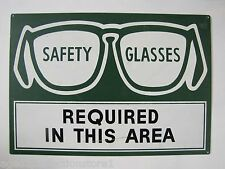 Vintage SAFETY GLASSES Required in this Area Advertising Sign metal shop adv