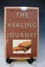 Healing Journey: Overcoming the Crisis of Cancer (Health) Alastair J. Cunningham