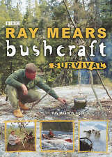 Bushcraft Survival BRAND NEW BOOK by Ray Mears (Paperback, 2006)