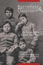 Battlefield & Classroom: Four Decades With the American Indian, 1867-1904, Nativ