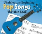 Ukulele From Beginning Pop Songs Childrens Learn Play EASY UKE Music BLUE Book