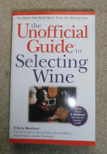 The Unofficial Guide to Selecting Wine Paperback Book Vital Secrets Tips Trends!